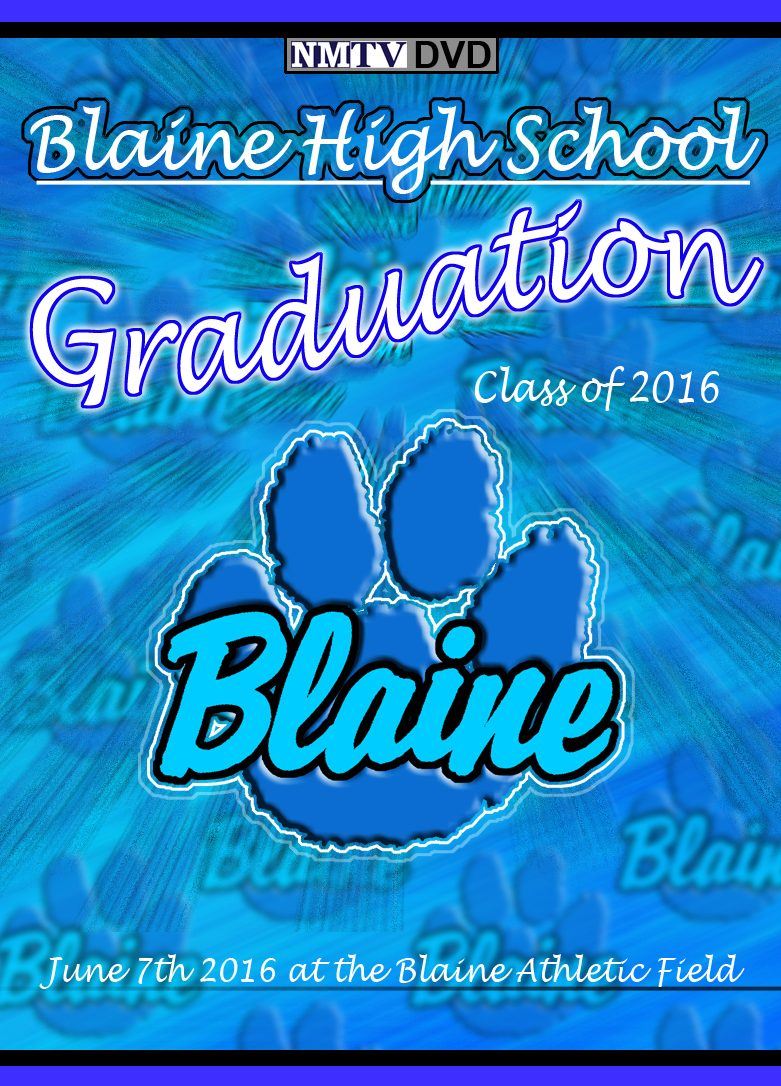 2016 Blaine High School Graduation: 6.7.16.