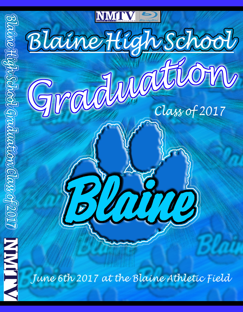 2017 Blaine High School Graduation